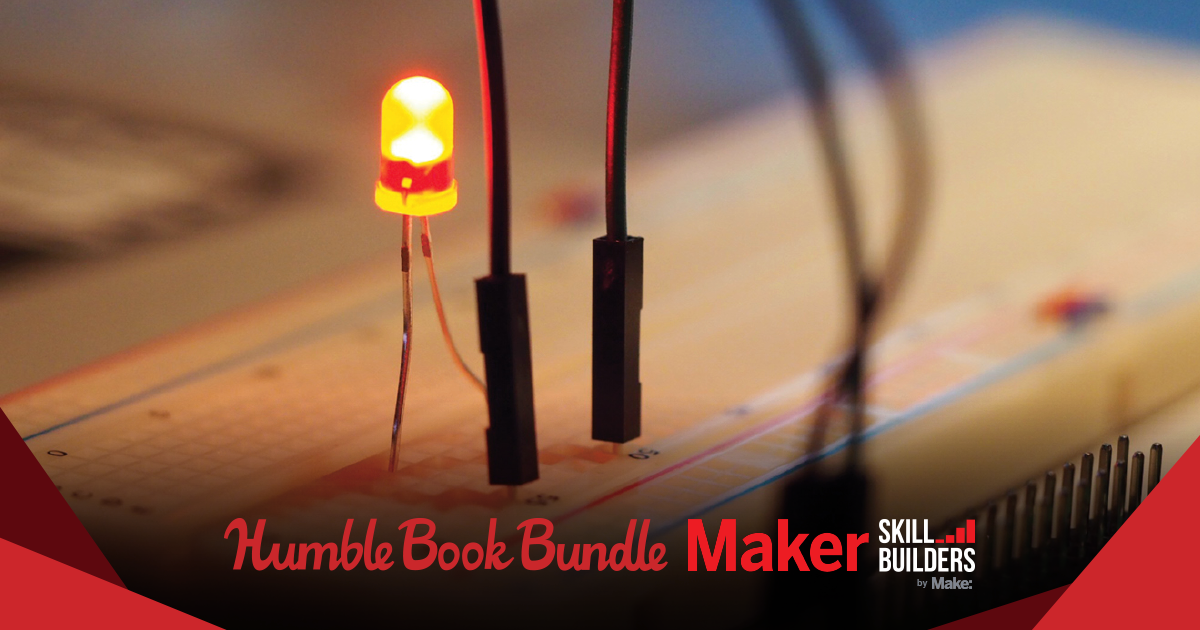 Humble Book Bundle: Maker Skill Builders by Make: