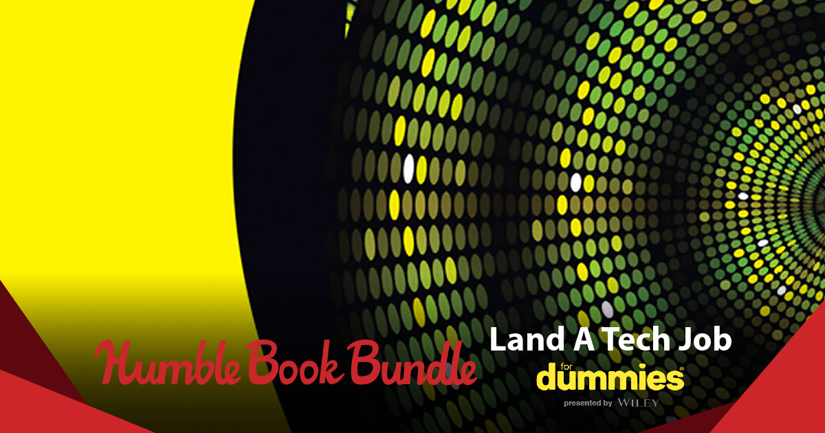 Humble Book Bundle: Land a Tech Job For Dummies presented by Wiley