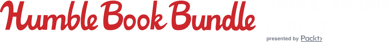 The Humble Book Bundle: Unreal Engine & Unity 5 presented by Packt