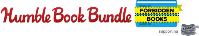 The Humble Book Bundle: Forbidden Books supporting Banned Book Week