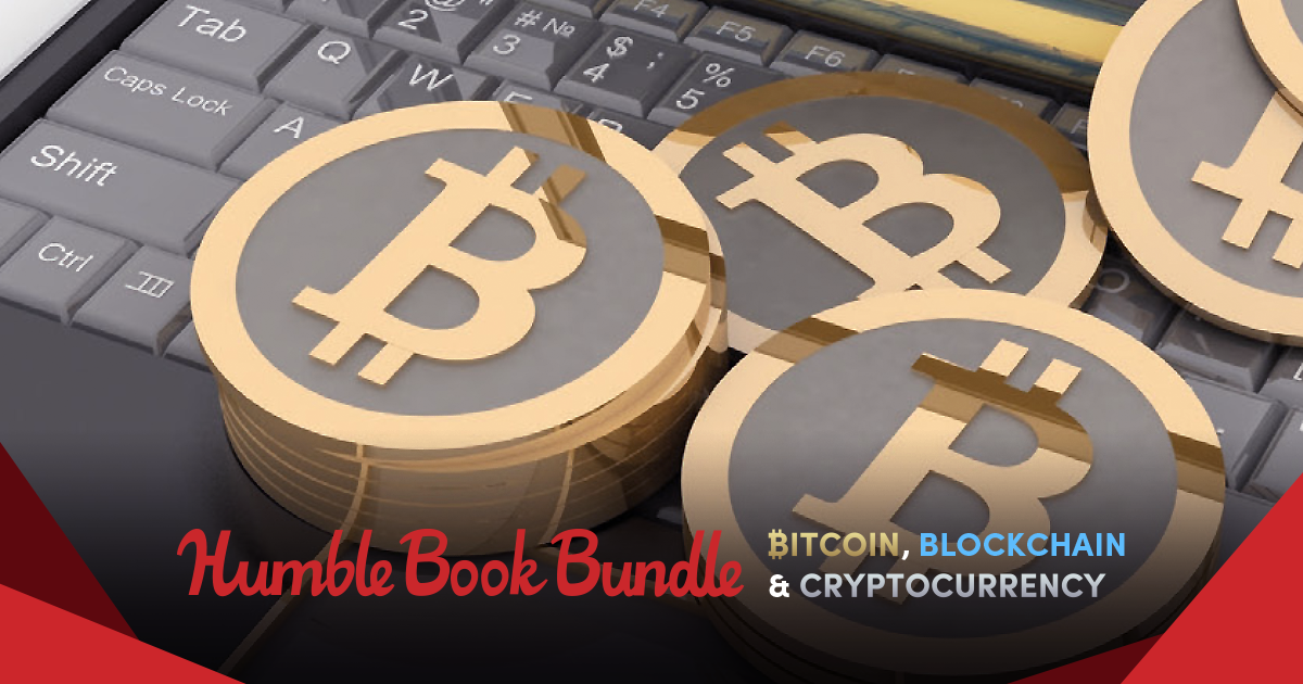 Humble Book Bundle: Bitcoin, Blockchain & Cryptocurrency