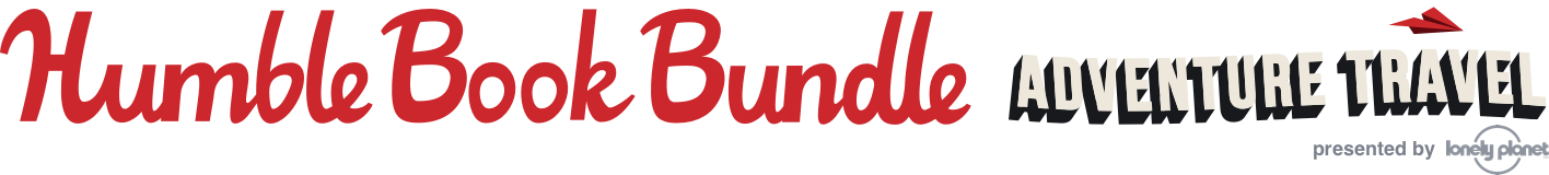 The Humble Book Bundle: Adventure Travel presented by Lonely Planet