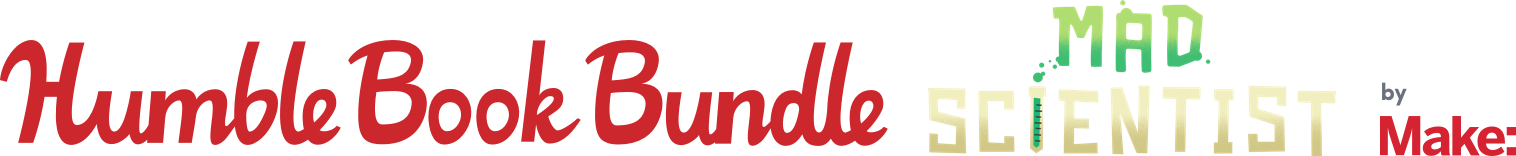 The Humble Book Bundle: Mad Scientist by Make: