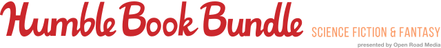 The Humble Book Bundle: Women of Science Fiction & Fantasy presented by Open Road Media