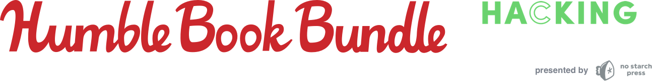 The Humble Book Bundle: Hacking Reloaded presented by No Starch Press
