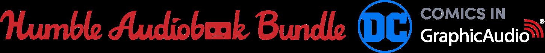 The Humble Audiobook Bundle: DC Comics in GraphicAudio®