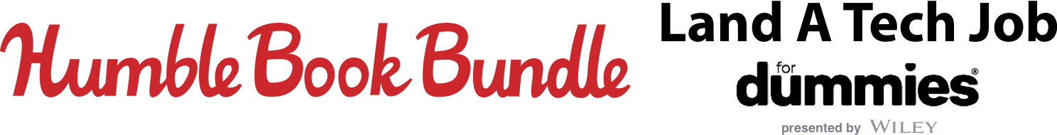 The Humble Book Bundle: Land a Tech Job For Dummies presented by Wiley
