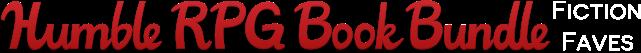 The Humble RPG Book Bundle: Fiction Faves