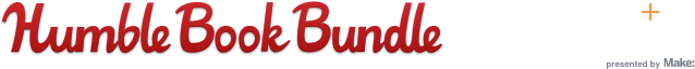 The Humble Book Bundle: Fan Faves + Digital Debuts presented by Make: