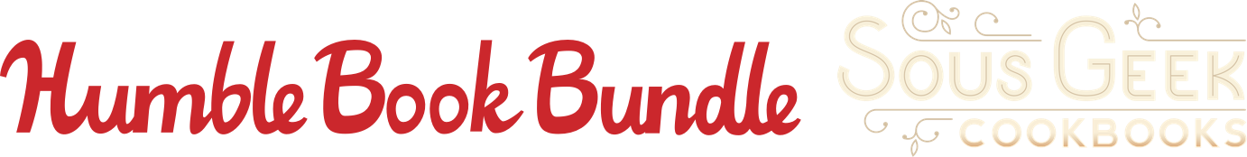 The Humble Book Bundle: Sous Geek Cookbooks
