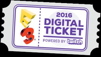 The E3 2016 Digital Ticket