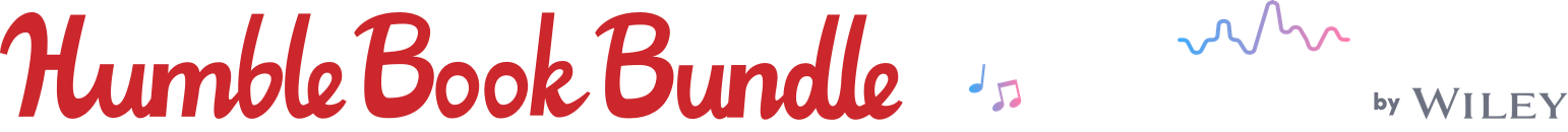 The Humble Book Bundle: Learn to Play Music by Wiley