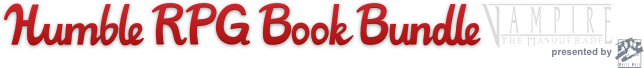 The Humble RPG Book Bundle: Vampire: The Masquerade presented by White Wolf