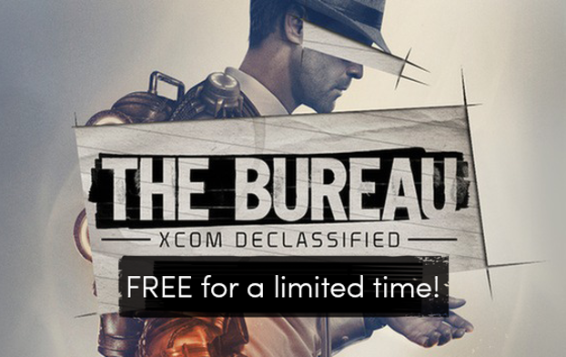The Bureau: XCOM Declassified – FREE for a Limited Time